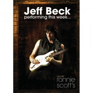 Jeff Beck Live At Ronnie Scott's Jazz Club