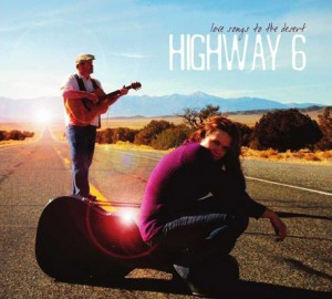 Highway 6 Love Songs To The Desert Cover Art